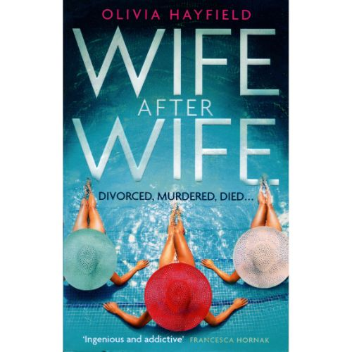 Wife after Wife by Olivia Hadfield (Little, Brown, 2020)